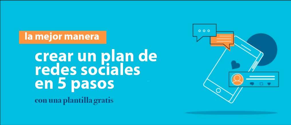 crear un plan de rede sociale en 5 pasos
